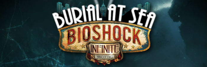 Bioshock Burial at Sea Banner